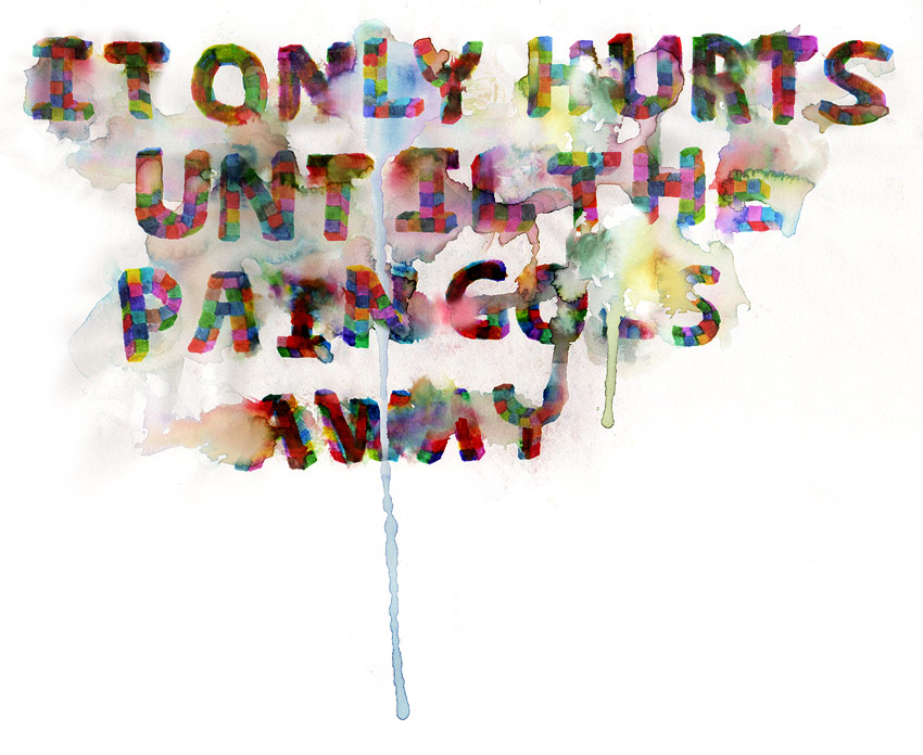 it only hurts until the pain goes away